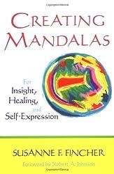Creating Mandalas by Susanne F. Fincher (1991-10-01)