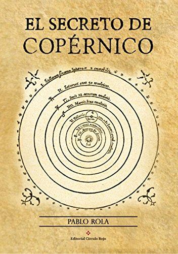 El Secreto de Copérnico por Pablo RoLa