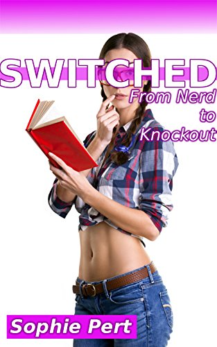 switched-from-nerd-to-knockout-english-edition