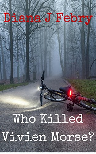 Who Killed Vivien Morse (DCI Hatherall Book 4) by [Febry, Diana J]