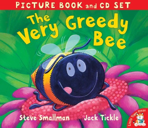 The Very Greedy Bee. Steve Smallman, Jack Tickle (Picture Book and CD Set) by Steve Smallman (2012-02-01)