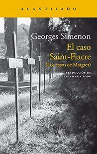 El Caso Saint-Fiacre par Georges Simenon