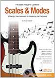 The Bass Player's Guide to Scales & Modes (Bass Essentials) (English Edition)