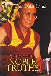 The Four Noble Truth By His Holiness the Dalai Lama