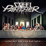 Songtexte von Steel Panther - All You Can Eat