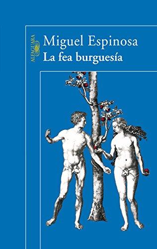La Fea Burguesía