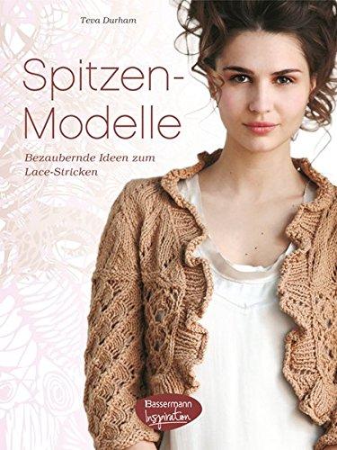 Buchseite und Rezensionen zu 'Spitzen-Modelle: Bezaubernde Ideen zum Lace-Stricken' von Teva Durham
