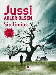 Sin límites par Jussi Adler-Olsen