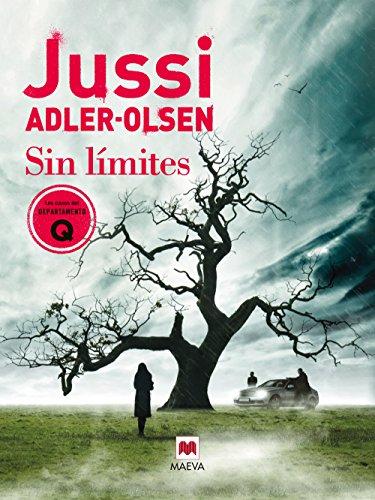 Sin límites (Los casos del Departamento Q nº 6) por Jussi Adler-Olsen