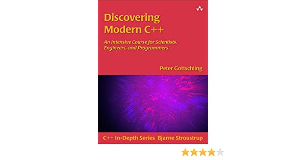 Discovering Modern C An Intensive Course For Scientists