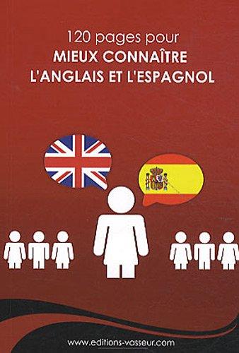 Mieux connaître l'anglais et l'espagnol