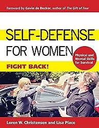 Self-Defense for Women: Fight Back by Loren W Christensen (2016-09-01)
