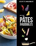 Recettes pâtes inratables
