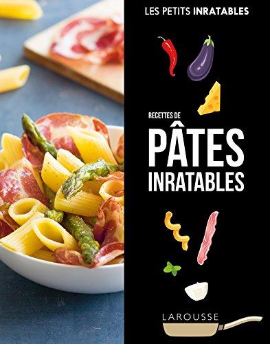 Recettes pâtes inratables (Petits Inratables!) por Collectif