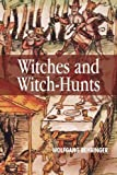 Witches and Witch-Hunts: A Global History by Wolfgang Behringer (2004-09-03) - Wolfgang Behringer