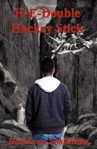 H-E-Double Hockey Stick by David Von Schlichten (2011-05-12)