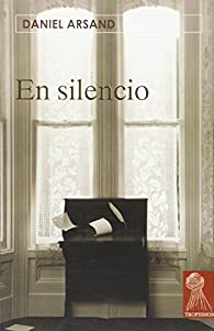 El silencio par Daniel Arsand