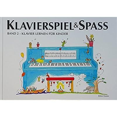 Klavierspiel & Spaß. Band 02: Klavier lernen für Kinder