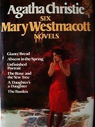 Agatha Christie: Six Mary Westmacott Novels
