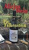 Alicjas Wein: Roman aus einem Rheinhessischen Weindorf