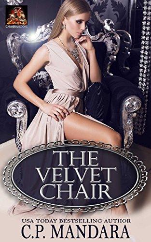 The Velvet Chair (Velvet Lies Book 1) by C. P. Mandara