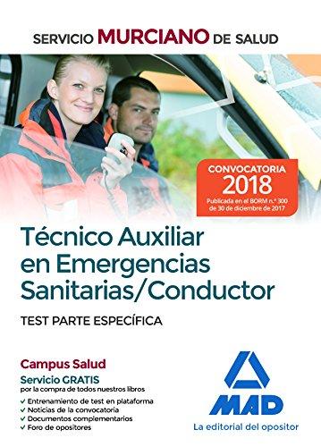 Técnico Auxiliar en Emergencias Sanitarias/Conductor del Servicio Murciano de Salud. Test parte específica