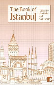 The Book of Istanbul (Reading the City) by [Armaner, Türker, Yula, Özen, Gürsel, Nedim, Iplikci, Muge, Karakasli, Karin, Zaman Saçlioglu, Mehmet, Kaygusuz, Sema, Levi, Mario]