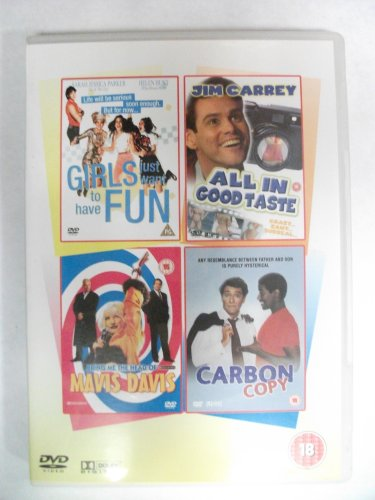 Girls Just Want To Have Fun / All In Good Taste / Bring Me The Head Of Mavis Davis / Carbon Copy (DVD)