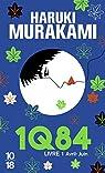 1Q84, Livre 1 : Avril-Juin par Murakami
