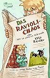 Katja Reider: Das Ravioli-Chaos oder Wie ich plötzlich Held wurde