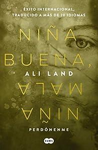 Niña Buena, Niña Mala / Good Me Bad Me par Ali Land