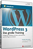 AW Videotraining Programmierung/Technik: WordPress 3 - Das große Training. Erfolgreiche Weblogs einrichten, administrieren und mit Plug-Ins erweitern