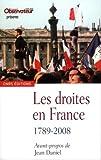 Les Droites en France. 1789-2008