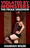 Violated By Monsters: The Freak Sideshow (English Edition)