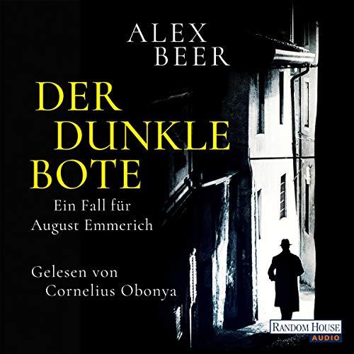 Der dunkle Bote: August Emmerich 3