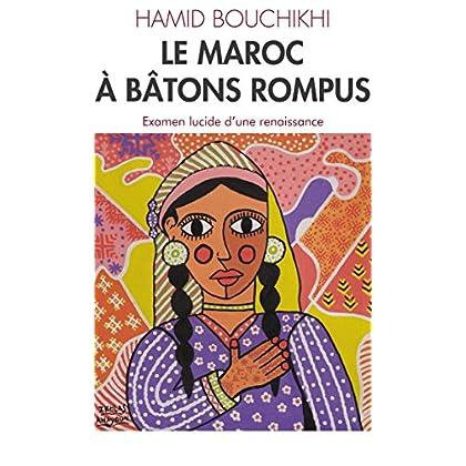 LE MAROC À BÂTONS ROMPUS