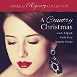 A Country Christmas: Timeless Regency Collection, Book 5