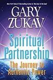 Spirituelle Partnerschaft die Journey To authentische Power von zukav, Gary (Autor) may-06–2010Paperback