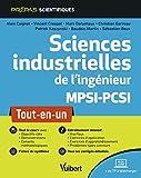Sciences industrielles de l'ingénieur MPSI-PCSI - Tout-en-un