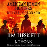 American Demon Hunters - Denver, Colorado: An American Demon Hunters Novella