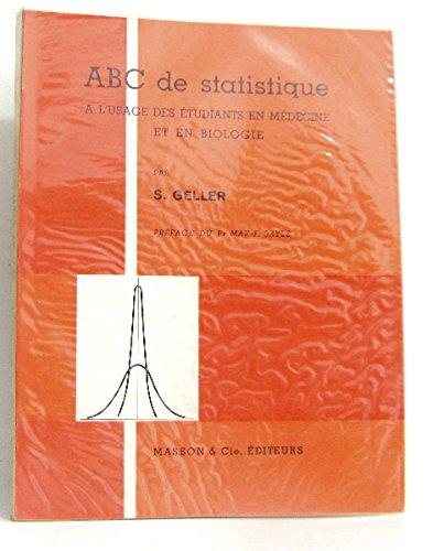 Abc de statistique a l'usage des étudiants en médecine et en biologie