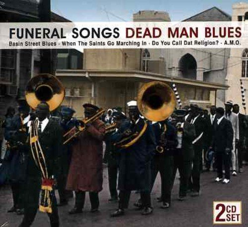 Funeral Songs Dead Man Blues