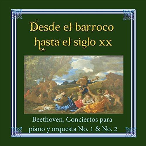 Desde el barroco hasta el siglo XX, Beethoven, Conciertos ...
