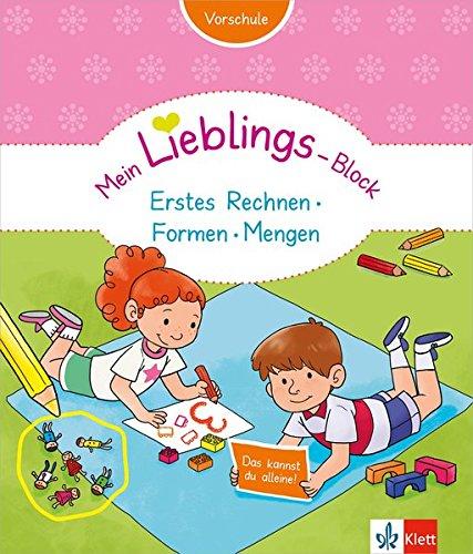 Klett Mein Lieblings-Block Erstes Rechnen, Formen, Mengen - Vorschule ab 5 Jahren. Das kannst du...