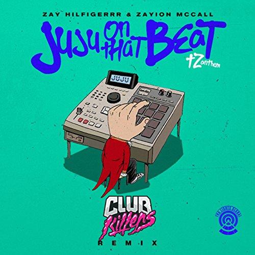 Juju On That Beat (TZ Anthem) [Club Killers Remix]