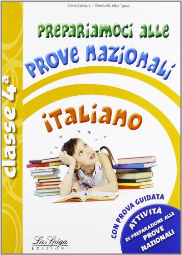 Prove nazionali. Italiano. Per la 4ª classe elementare