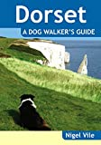 Dorset A Dog Walker's Guide (Dog Walks)