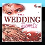 The Wedding Remix by DJ Chino