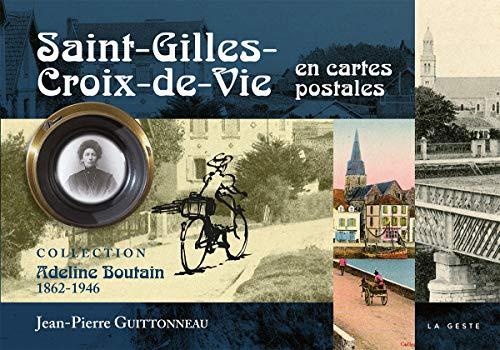 Saint-Gilles-Croix-de-Vie en Cartes Postales par Guittonneau J-P.