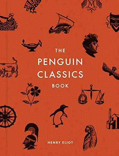 Penguin Classics: The Book Of 1350 Books por Henry Eliot